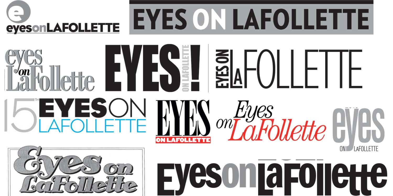 Eyes on LaFollette logos